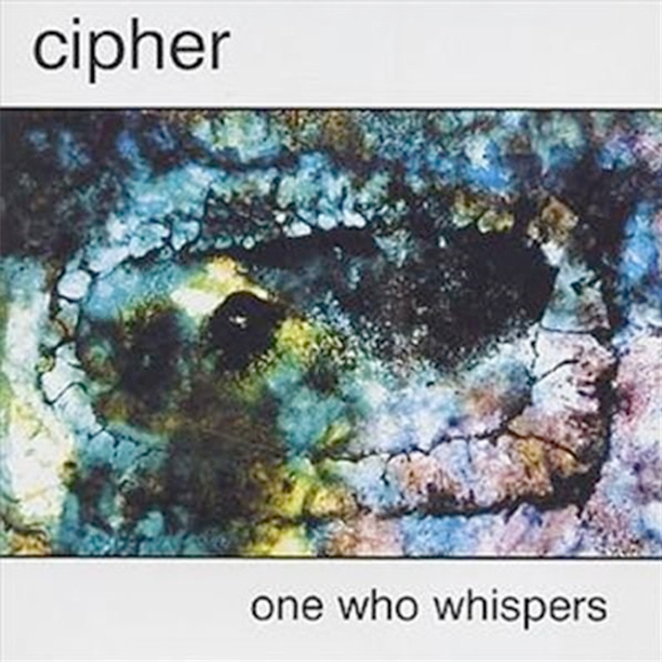 Cipher : One Who Whispers (CD)